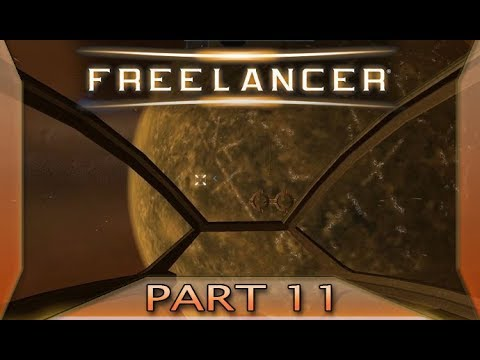 Freelancer - Part 11: Saved by a glitch (with commentary) PC