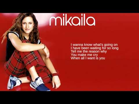 Mikaila: 06 Its All Up To You Lyrics