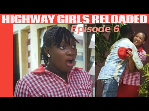 Download HIGHWAY GIRLS RELOADED Episode 6 (Sharon Ifedi) - NEW TRENDING MOVIE | 2021 LATEST NOLLYWOOD MOVIE
