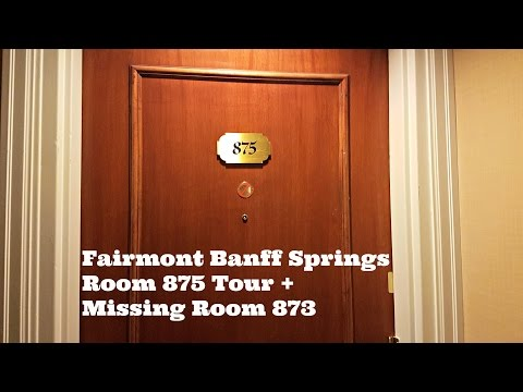 Fairmont Banff Springs Room 875 Tour + Missing Room 873