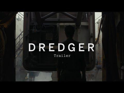 DREDGER Trailer | Festival 2015