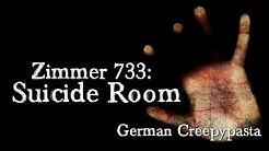 Zimmer 733: Suicide Room - CREEPYPASTA (Grusel, Horror, Hörbuch) DEUTSCH