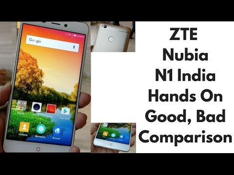 ZTE Nubia N1 India Hands on, Good, Bad, Not a Review   Gadgets To Use