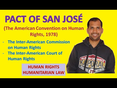 Pact of San Jose | American System of Implementation of Human Rights | Human Rights Law