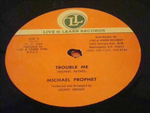 Michael Prophet Trouble Me With Version  - Live & Learn 12 Inch - DJ APR