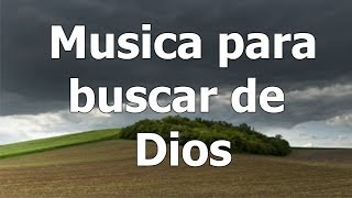 Musica de adoracion, Musica para orar gratis, musica instrumental para hablar con Dios