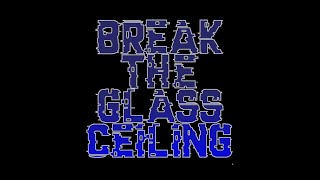 Break the Glass Ceiling: Season 2, Episode 1