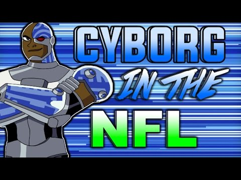 WHAT IF CYBORG WERE IN THE NFL? 99 STIFF ARM!!! Superhero Series | Madden 17