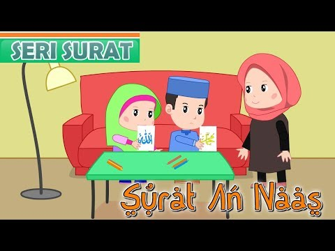 Surat An-Naas -Anak Islam-Bersama Jamal Laeli