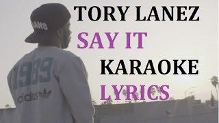 TORY LANEZ - SAY IT KARAOKE COVER LYRICS