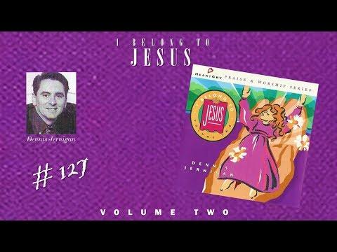 Dennis Jernigan- I Belong To Jesus (Volumen 2) (Full) (1993)