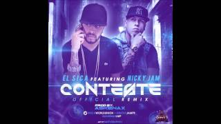 Conteste   - El Sica Ft Nicky Jam