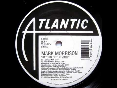 Mark Morrison - Return Of The Mack (12'' C&J Street Mix)