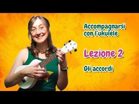 Lezione di ukulele 2 - Gli accordi