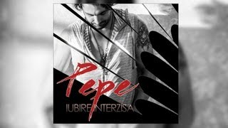 [Single] Pepe - Iubire Interzisa