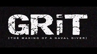 [Trailer] Grit - The Making of a Naval Diver: Episode 1