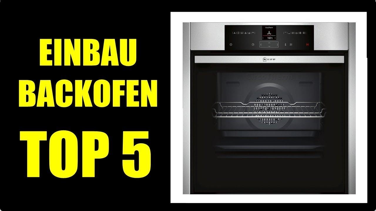 ▻ BESTE BACKOFEN KAUFEMPFEHLUNG ☆ Einbaubackofen Neff, Backofen ...