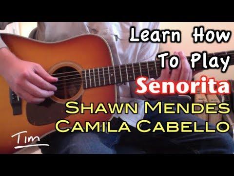 Shawn Mendes Camila Cabello Senorita Guitar Lesson, Chords, and Tutorial