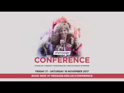 Andy Hawthorne invites you to the Message Conference 2017