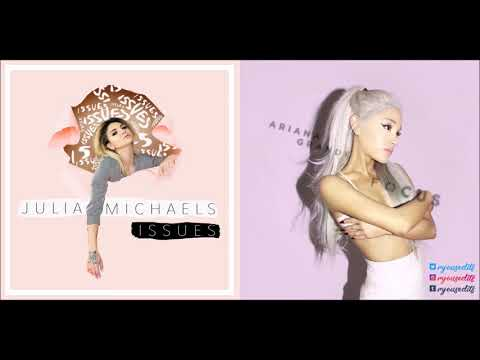 Focus/Issues : Ariana Grande and Julia Michaels MASHUP
