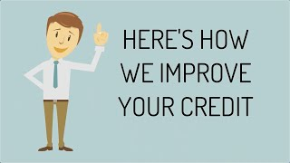 How We Improve Your Credit