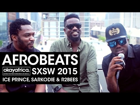 Ice Prince, Sarkodie and R2Bees Speak to Okayafrica TV @ SXSW