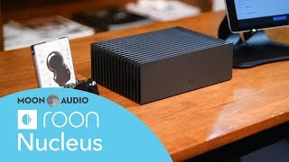 Roon Nucleus Plus Network Streamer: How to Guide