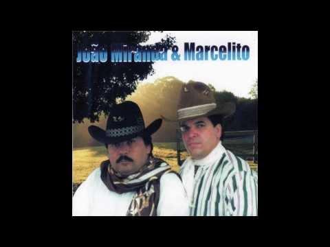 João Miranda e Marcelito_22 Músicas