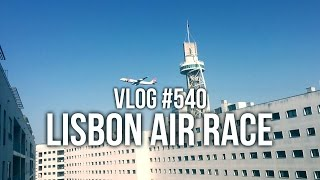 lisbon air race vlog 540