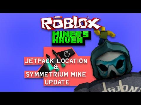 Miners Haven: Jetpack Location + Symmetrium Mine update