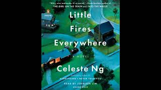 Little Fires Everywhere By Celeste Ng, Read By Jennifer Lim - Audiobook Excerpt