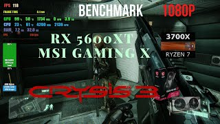 Crysis 3 RX 5600 XT MSI GAMING X Benchmark Ryzen 3700x 1080p