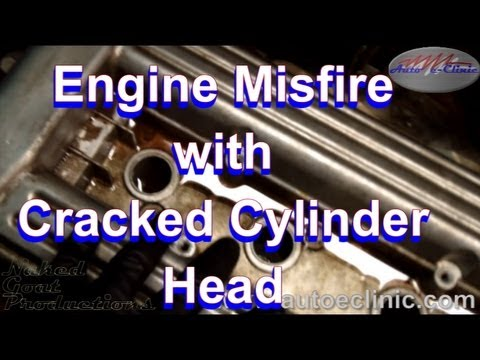 Chevrolet Cavalier 2.2L  Misfire - Cracked Cylinder Head