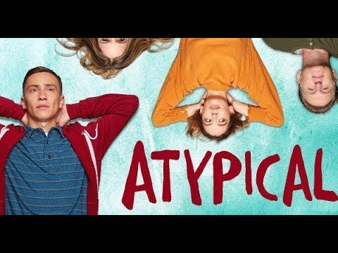✔ Atypical | Trailer italiano serie Netflix