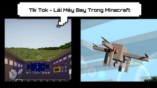 Tik Tok Minecraft #23 - Lái Máy Bay Trong Minecraft