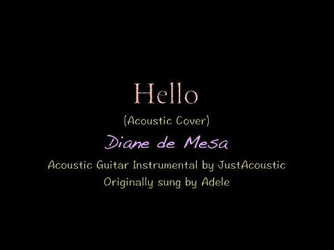 HELLO - Adele (Acoustic Cover/Lyrics) - Diane de Mesa