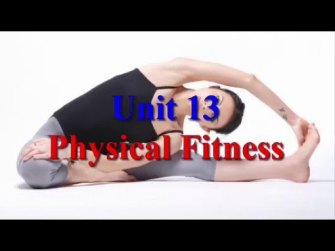 Learn English Via Listening Level 3 Unit 13 Physical Fitness