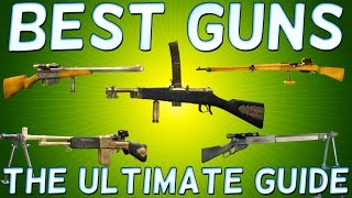 Battlefield 1 BEST GUNS for all Classes - Battlefield 1 BEST WEAPON for all Classes
