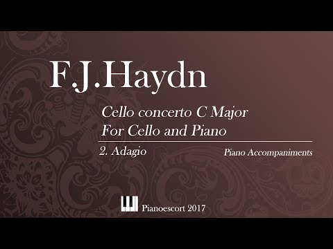 F.J.Haydn - Cello concert C Major - Adagio- Cello and Piano - Piano accompaniment