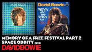 Memory of a Free Festival Part 2 - Space Oddity [1969] - David Bowie