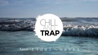 ₭eem -tidal ~ waves