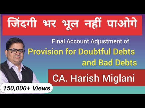 Provision for Doubtful Debts, Bad Debts - CA CPT, CA Foundation (exp. in detail) - by Harish Miglani