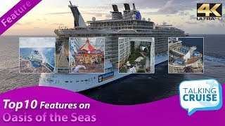 Oasis of the Seas - Top 10 Feature List (Must Do)