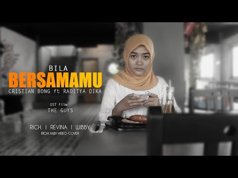 NIDJI - BILA BERSAMAMU (Ost. Film The Guys)- CRISTIAN BONG Ft RADITYA DIKA UNOFFICIAL MUSIK VIDEO