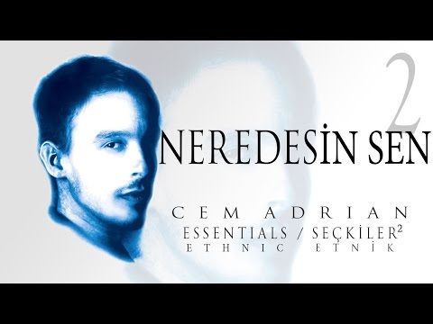 Cem Adrian - Neredesin Sen (Official Audio)