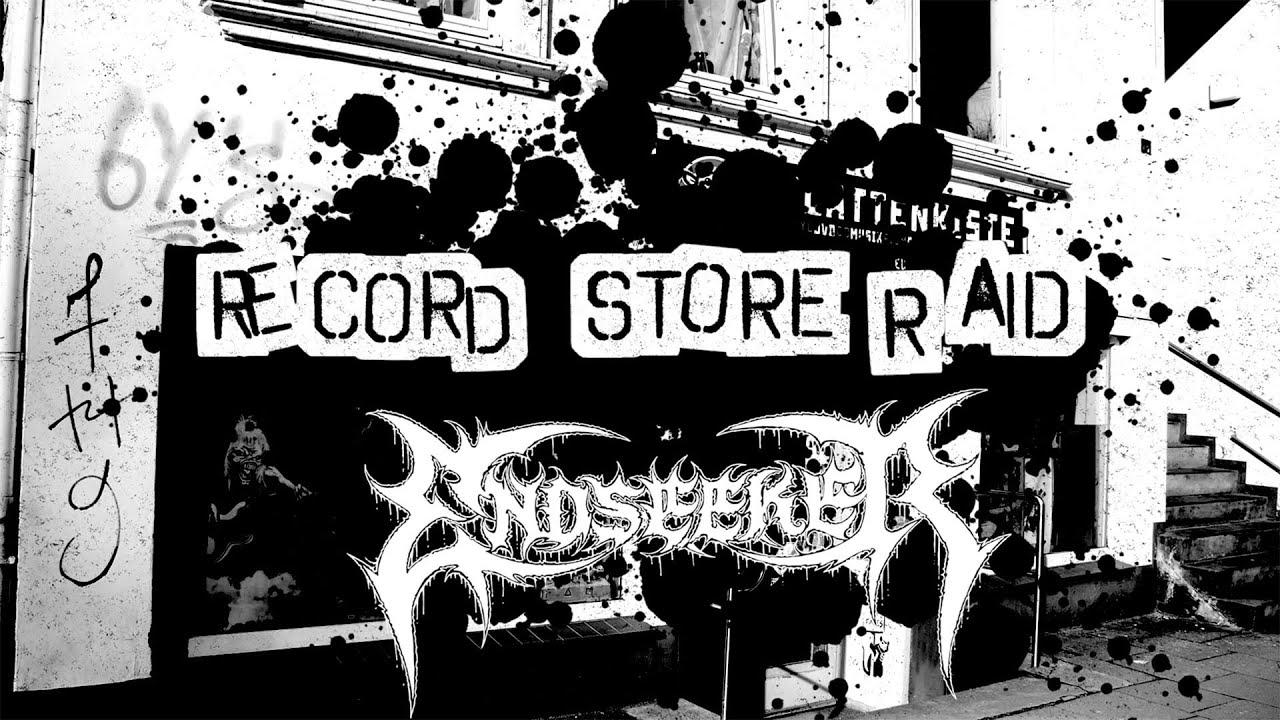 Endseeker - 'Record Store Raid'