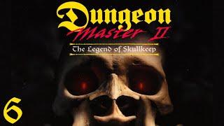 Dungeon Master II: The Legend of Skullkeep - 06 Getting Settled in Skullkeep