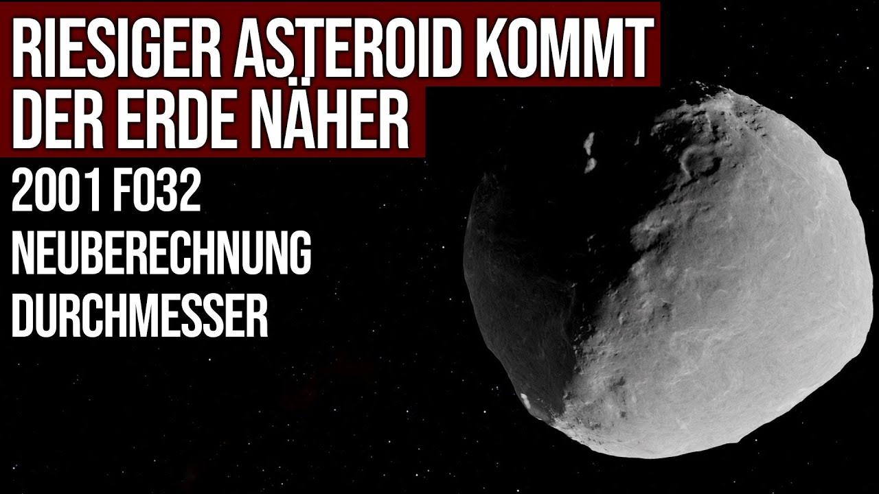 Riesiger Asteroid kommt Erde näher - Asteroid 2001 FO32 - Neuberechnung Durchmesser