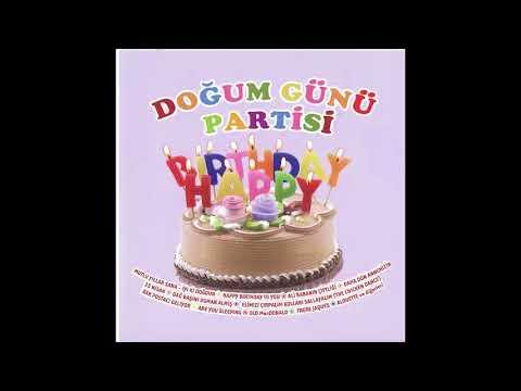 Doğum Günü Şarkıları - Mutlu Yıllar Sana - İyi Ki Doğdun