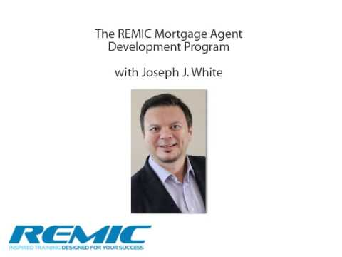 REMIC Mortgage Agent Development Program Introduction